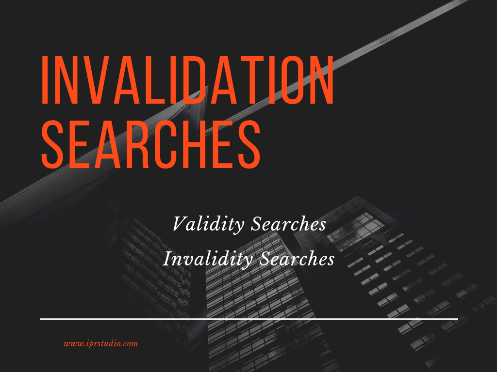 patent invalidation process patentability search freedom to operate search infringement search prior art search firms patent validity in india patent invalidation search basics